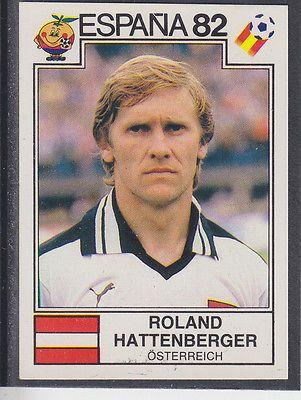 Panini - Espana 82 World Cup - # 136 Roland Hattenberger - Osterreich
