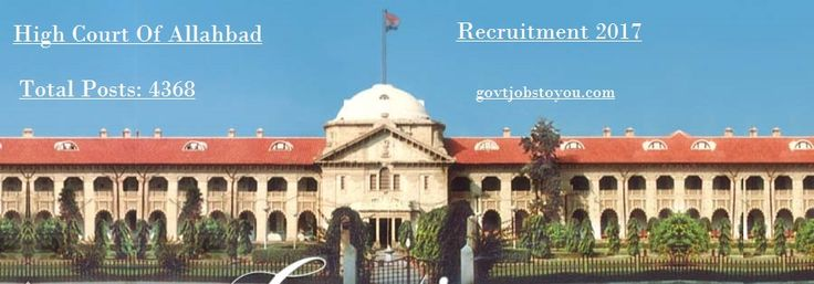 4368 Stenographers Clerk Drivers And Other Jobs In High Court Allahabad