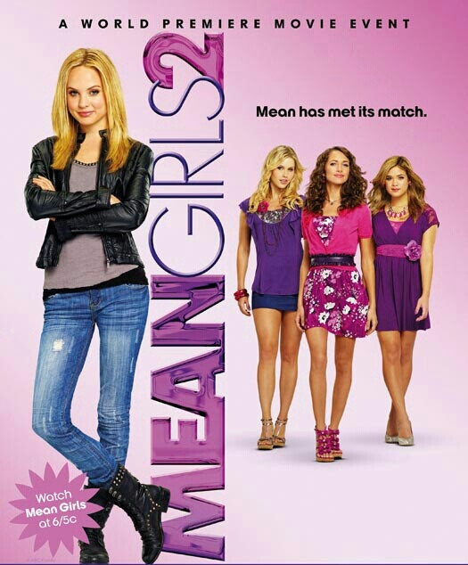 Mean Girls 2! Haha, this has got to be one of the most dramatic, entertaining movies out there! I watched this movie with @Rabina J.