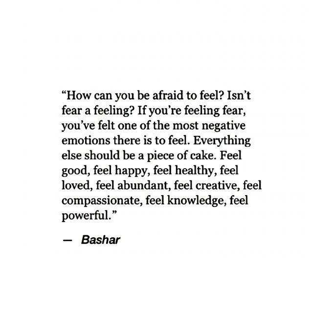 how can you be afraid to feel? fear is a feeling. you've already conquered the worst. humans..always contradicting themselves.