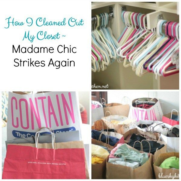 How I Cleaned Out My Closet ~ Madame Chic Strikes Again