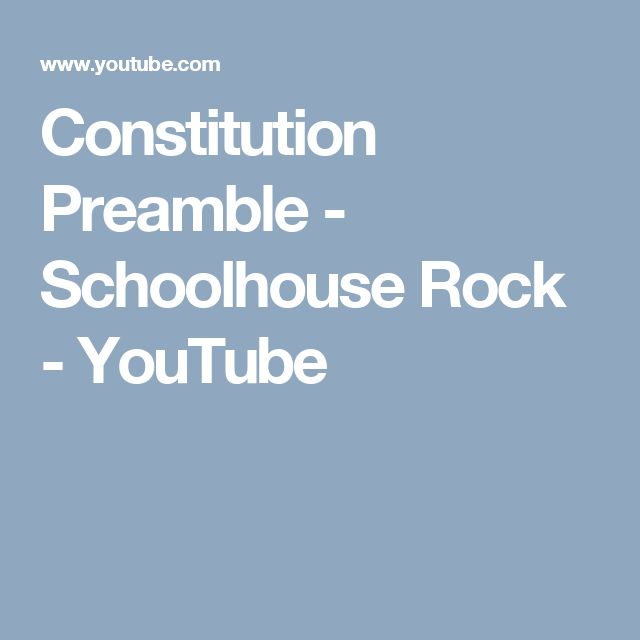 Constitution Preamble - Schoolhouse Rock - YouTube