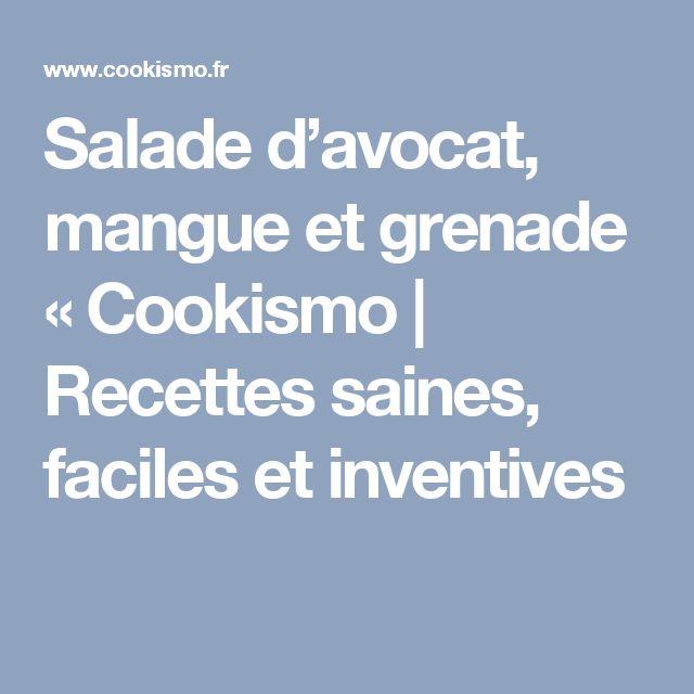 Salade d'avocat, mangue et grenade «  Cookismo | Recettes saines, faciles et inventives