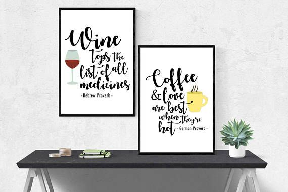 Wine and Coffee proverb prints! Great for the kitchen! Available for instant digital download on Etsy!