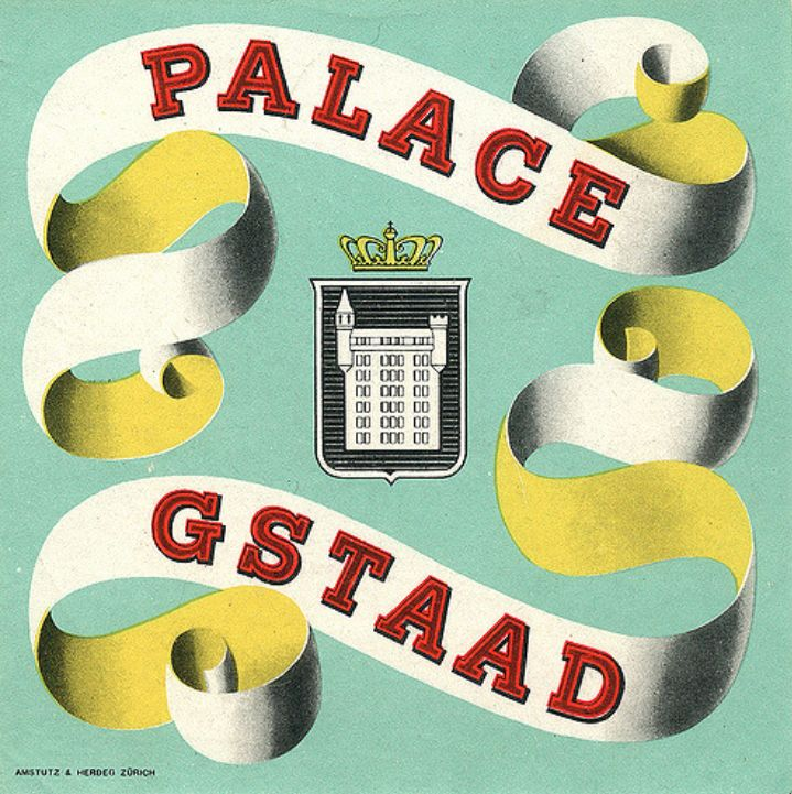 #LuggageLabel Palace Gstaad, Five-star Hotel, Swiss Alps, Gstaad, #Switzerland The Palace Hotel opens on Dec.1913.