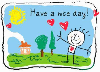 30 best have a nice day images on pinterest happy art drawings rh pinterest com having a good day clip art clipart have a good day