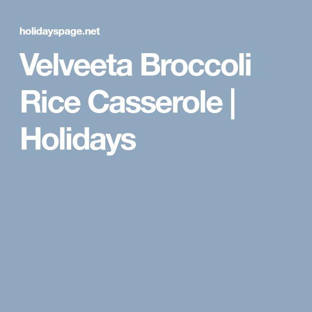 Velveeta Broccoli Rice Casserole | Holidays