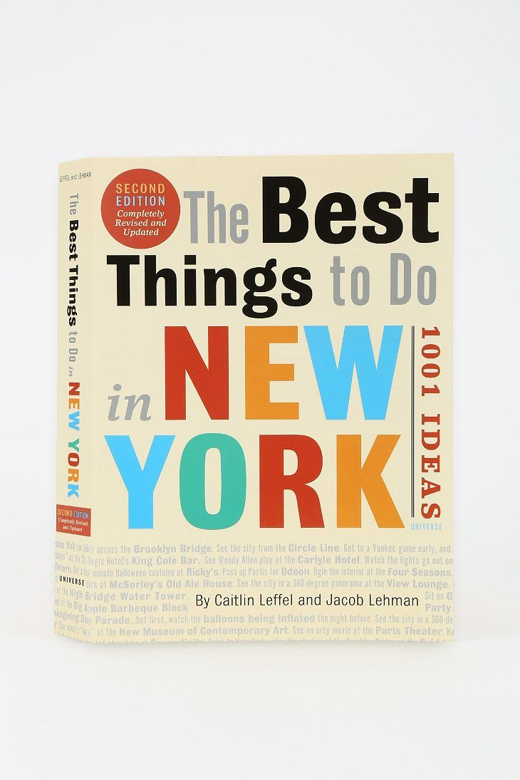 The Best Things To Do In New York: 1001 Ideas By Caitlin Leffel & Jacob Lehman - Urban Outfitters