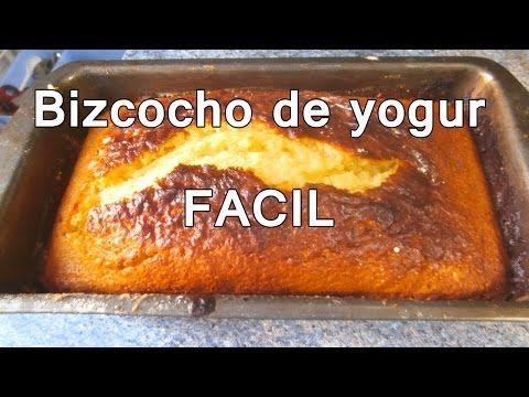 BIZCOCHO DE YOGUR MUY FACIL - recetas de postres faciles y rapidos y economicos de hacer - YouTube