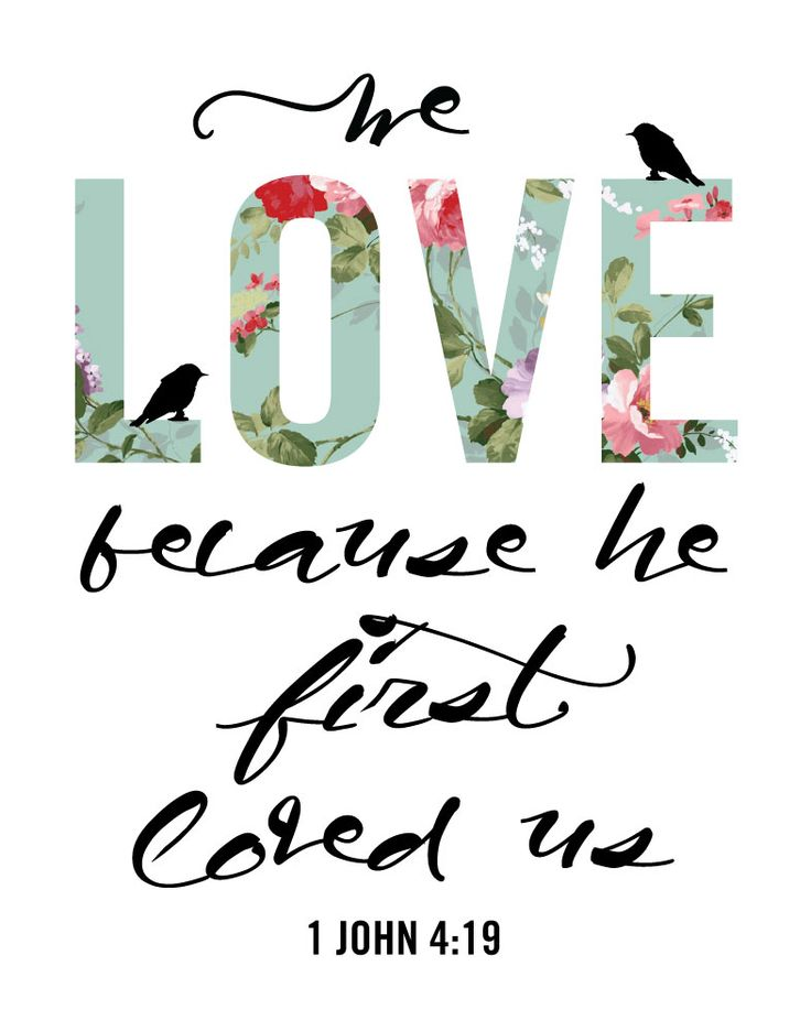 We love because He first loved us – 1 John 4:19 | Seeds of Faith
