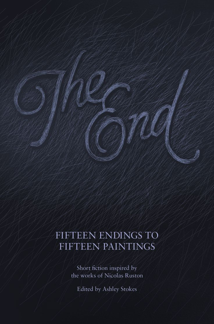 The End: Fifteen Endings to Fifteen Paintings, edited by Ashley Stokes
