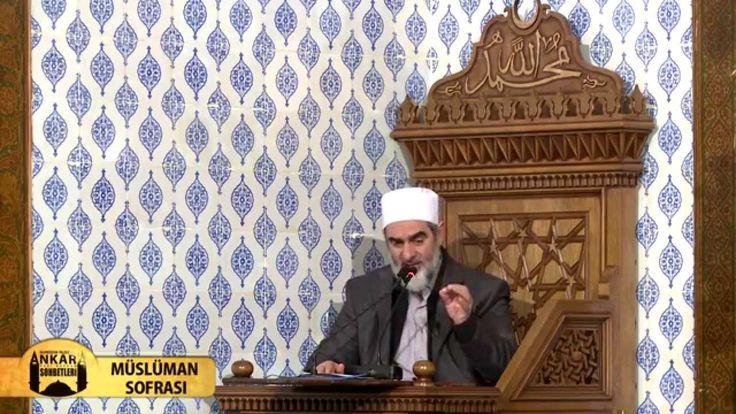 13) Müslüman Sofrası - (Ankara Hacı Bayram Sohbetleri) - Nureddin YILDIZ - Sosyal Doku Vakfı