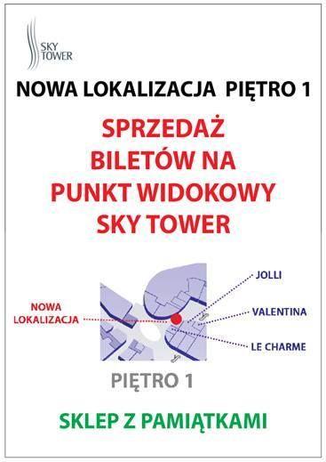 Od 1 grudnia bilety na Punkt Widokowy kupujemy w nowym Punkcie Sprzedaży na 1 piętrze Galerii Handlowej Sky Tower