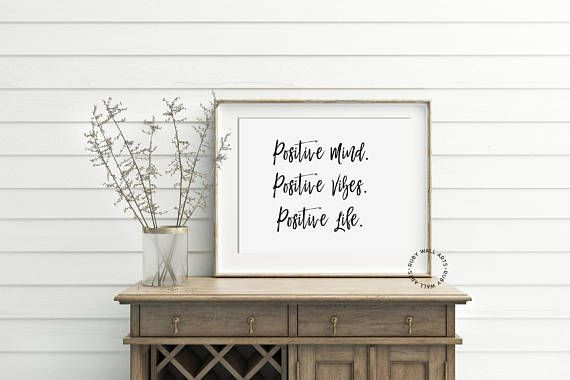 Positive mind Positive vibes Positive life Poster Wall