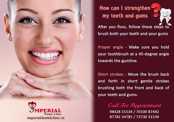 How can i strengthen my teeth and gums after you floss