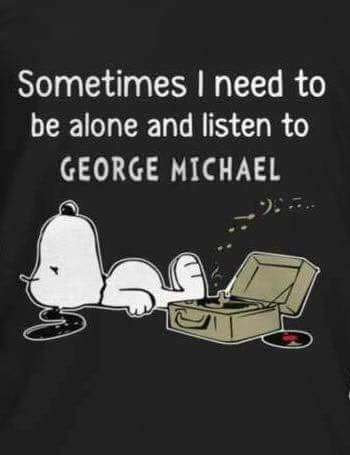 """Especially, when I listen to the song """" Faith""""!!!!!"""