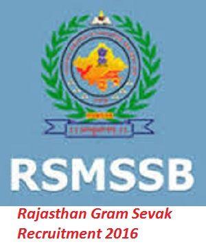 Rajasthan Gram Sevak Recruitment 2016-17for 3948 Gram Sevak, Panchayat Sachiv, Warden Posts. Apply Online for Rajasthan Gram Sevak Bharti 2016 till 31 Oct.