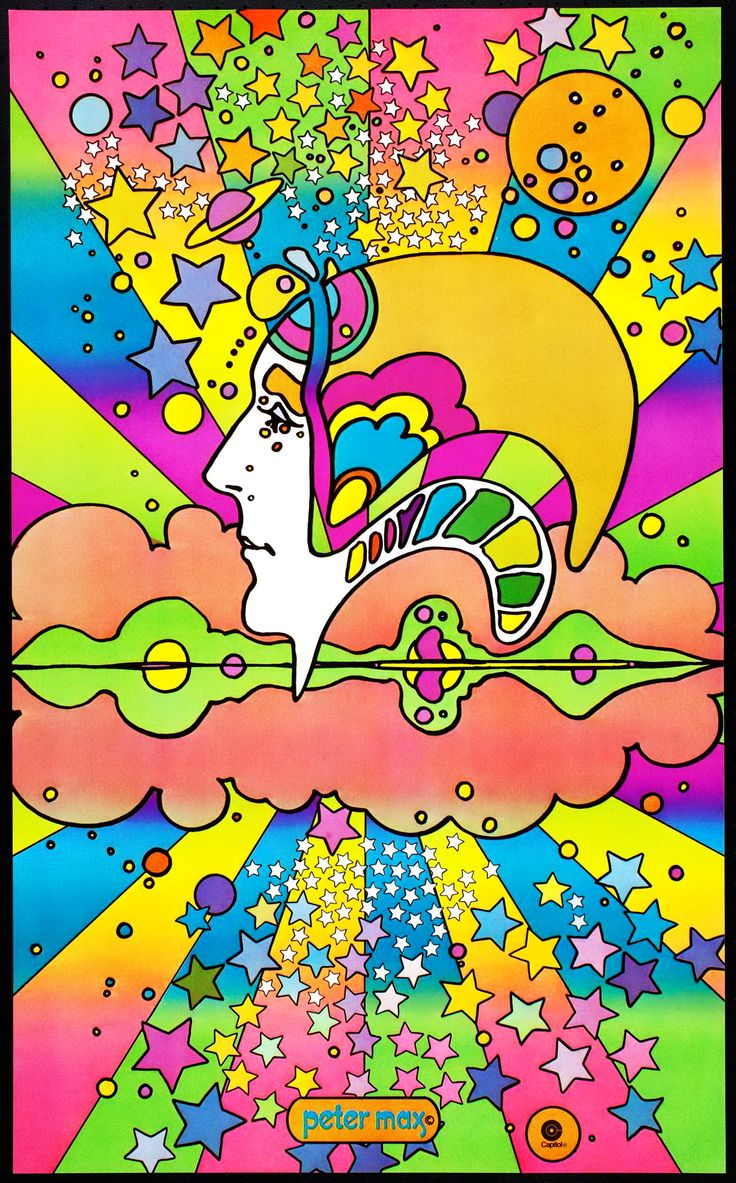"Peter Max: ""I never know what I'm going to put on the canvas. The canvas paints itself. I'm just the middleman."" ~ ☼☼ ☼"