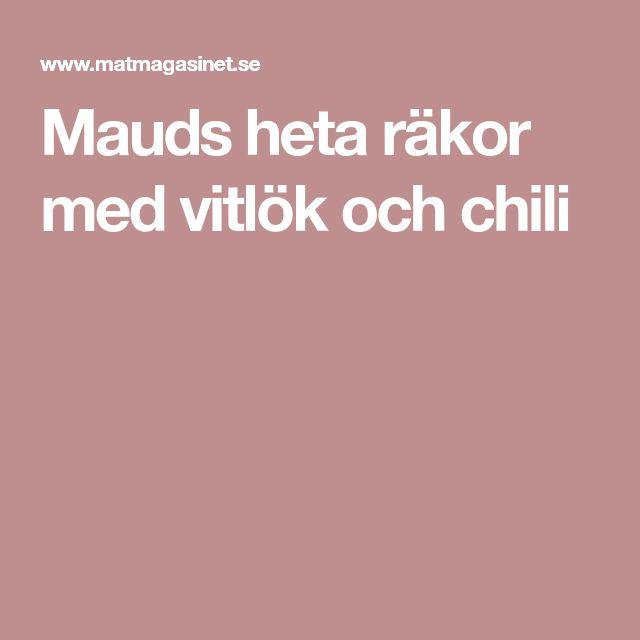 Mauds heta räkor med vitlök och chili