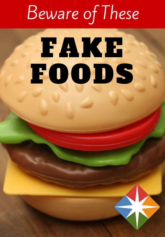 Are you guilty of eating these fake foods? They may be quick and convenient, but the artificial ingredients are far from healthy.
