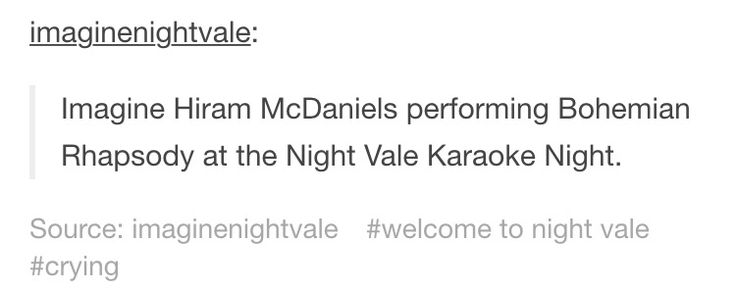 Welcome to Night Vale Hiram McDaniels Tumblr text post | YOOO HE TOTALLY COULD DO THAT!