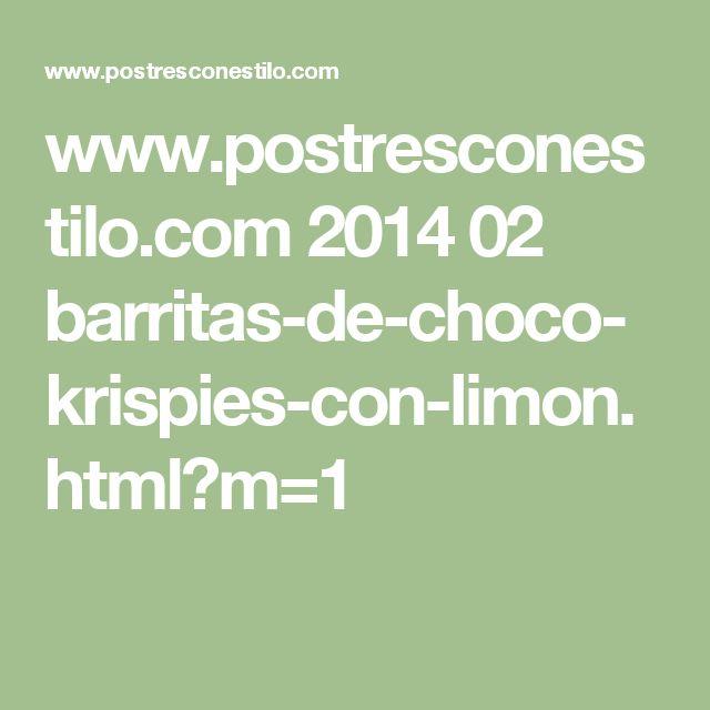 www.postresconestilo.com 2014 02 barritas-de-choco-krispies-con-limon.html?m=1