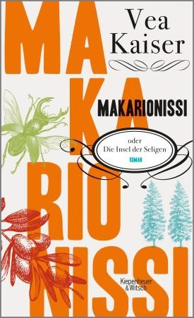 Vea Kaiser: Makarionissi oder Die Insel der Seligen...let's have a try