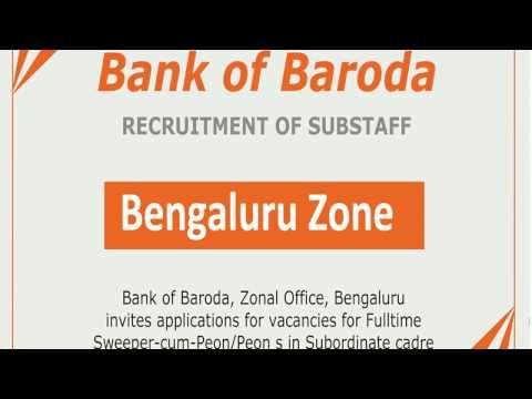 Bank of Baroda, Bengaluru Zone, Recruitment of Substaff, Sweeper-cum-Peon/Peon s - YouTube