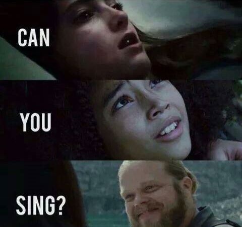 Katniss sang to all of them