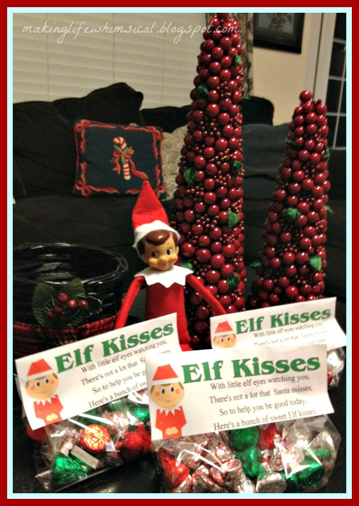 Making life whimsical we believe in christmas magic for Elf on the shelf chocolate kiss