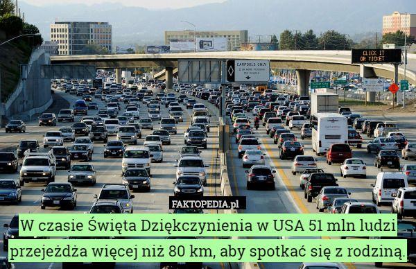 W czasie Święta Dziękczynienia w USA 51 mln ludzi przejeżdża więcej niż