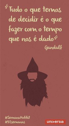 6 frases de O Hobbit para inspirar grandes conquistas