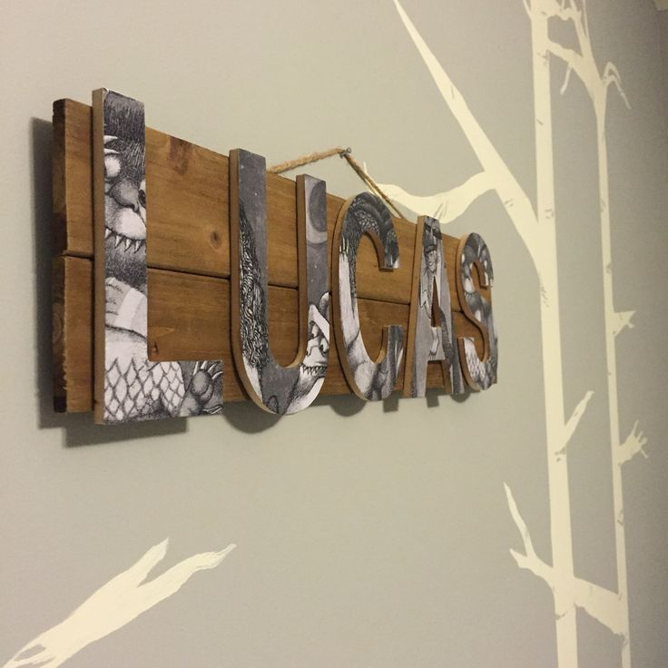 Name plate! Modge podge does it all. :) Where the Wild Things Are nursery by Nicole Harper