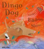 Dingo Dog is the local bully at the Australian Outback water hole. He does not share the water with the other animals (kangaroo, snake, lizards, kookaburra, etc.). They team up to trick Dingo Dog into thinking there's a BILLABONG STORM coming, and that he would need to be tied up to a tree to survive the storm. He falls for the trick and, his pride broken, promises to never come to the water hole again in exchange for his release.