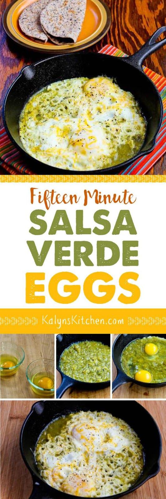 Fifteen Minute Salsa Verde Eggs are easy and quick for a delicious 5-Ingredient breakfast. I ate this with low-carb tortillas, but skip the tortillas for lowest-carb and gluten-free version. [found on KalynsKitchen.com]