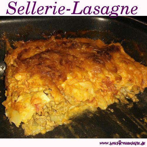 Sellerie-Lasagne - Lasagnerezept  unsere Sellerie-Lasagne ist eine Low Carb Knollensellerie-Lasagne, die auch vegetarisch zubereitet sehr lecker schmeckt