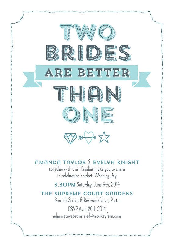 Two brides are better than one Lesbian Wedding Invitation by AdamNSteveGetMarried