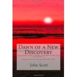 Dawn of a New Discovery: Poems of Life, Wonder, Conflict, and Far Away Places (Paperback)By Mr. John Scott