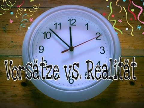 VORSÄTZE 2017 vs. Realität | Puzzle Flake - YouTube