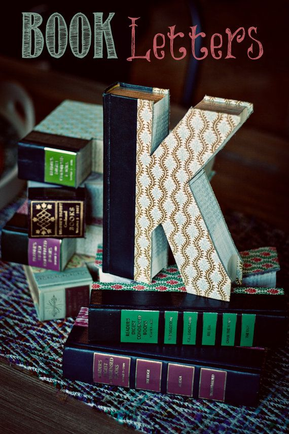 Vintage books made into unique Home Decor! Custom Monogram Book Letters..The Cutest Accents! The Perfect Gift!