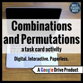 Combinations and Permutations Task Cards... by Mrs E Teaches Math | Teachers Pay Teachers