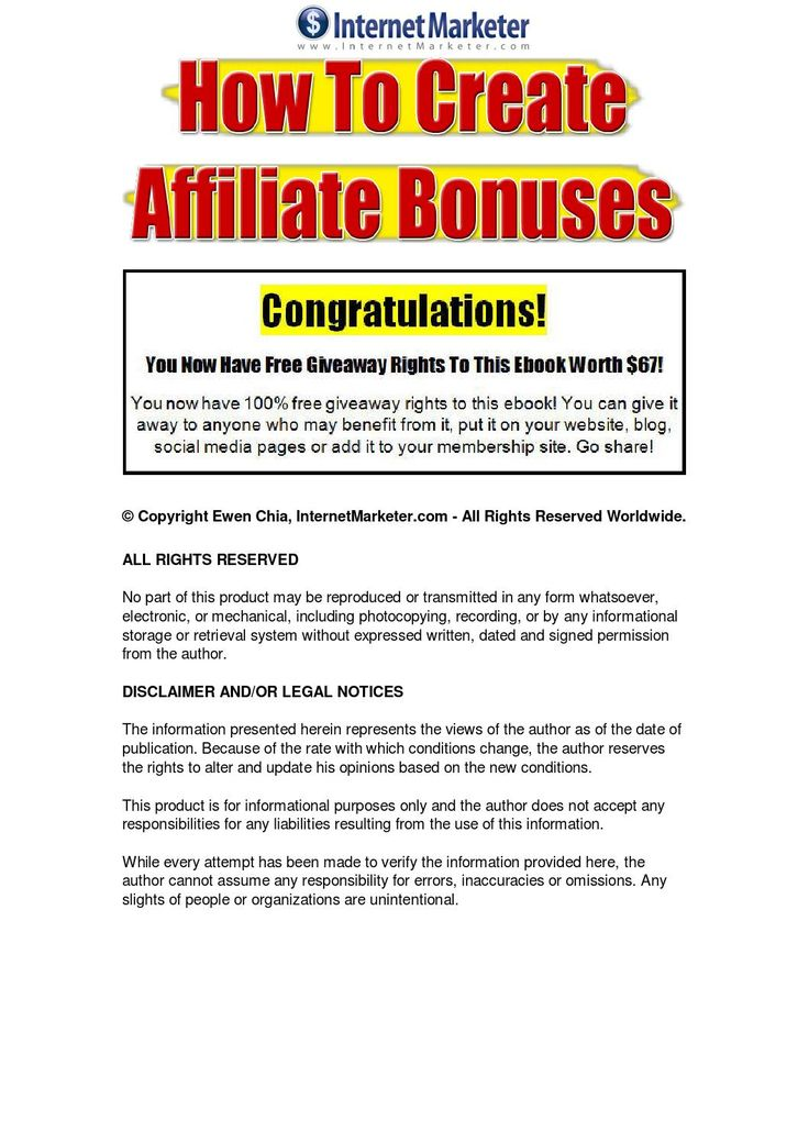 How To Create Affiliate Bonuses Learn how to create an unfair advantage over your affiliate marketing competitors with the how to create affiliate bonuses report - 30 hot ideas for creating unique and enticing affiliate marketing bonuses.
