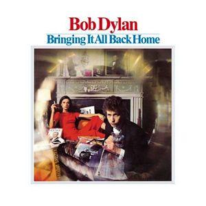 Albums: Bringing It All Back Home, Bob Dylan