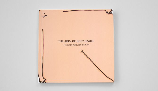 The ABCs of Body Issues - Mathilde Abelson Sahlén
