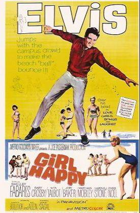 Girl Happy    Elvis Movie #17  Metro-Goldwyn-Mayer | 1965
