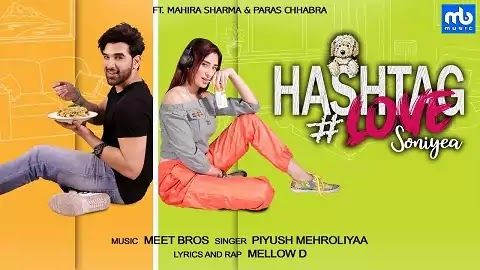 Hashtag Love Soniyea Lyrics in Hindi | Meet Bros in 2020 ...