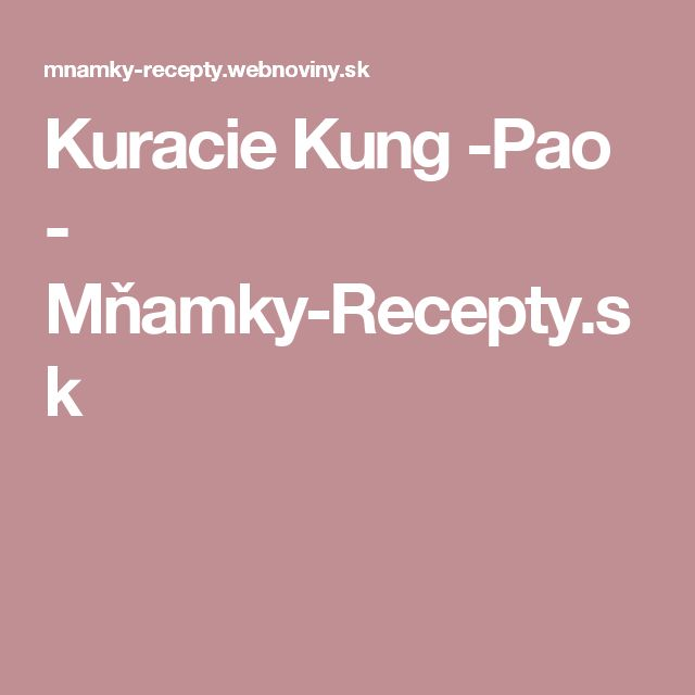 Kuracie Kung -Pao - Mňamky-Recepty.sk