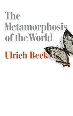 The metamorphosis of the world / Ulrich Beck -   https://bib.uclouvain.be/opac/ucl/fr/chamo/chamo%3A1935048?i=0