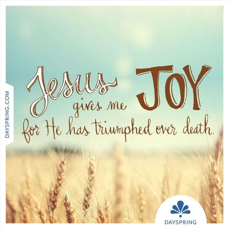 Jesus Gives Me Joy - http://www.dayspring.com/ecardstudio/#!/single/747