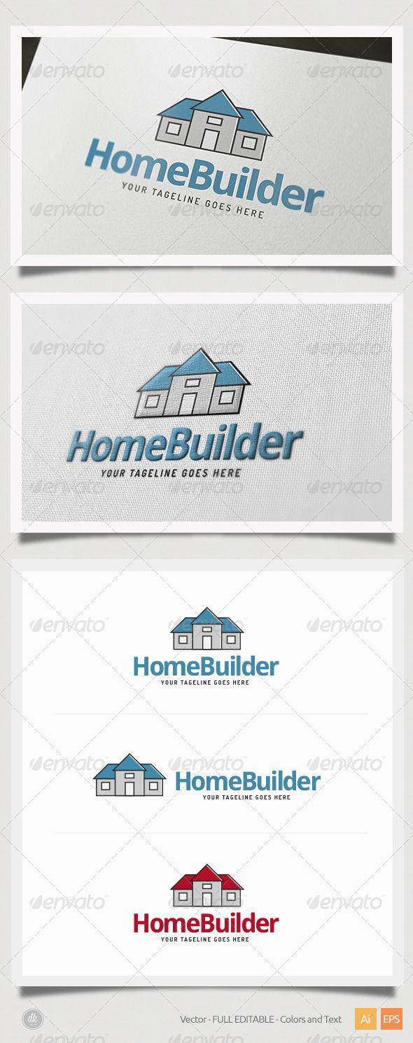 Home Builder Logo (With images) House logo design, Logo